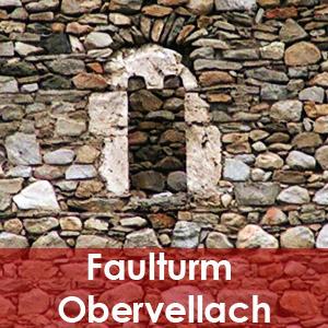 Faulturm Obervellach